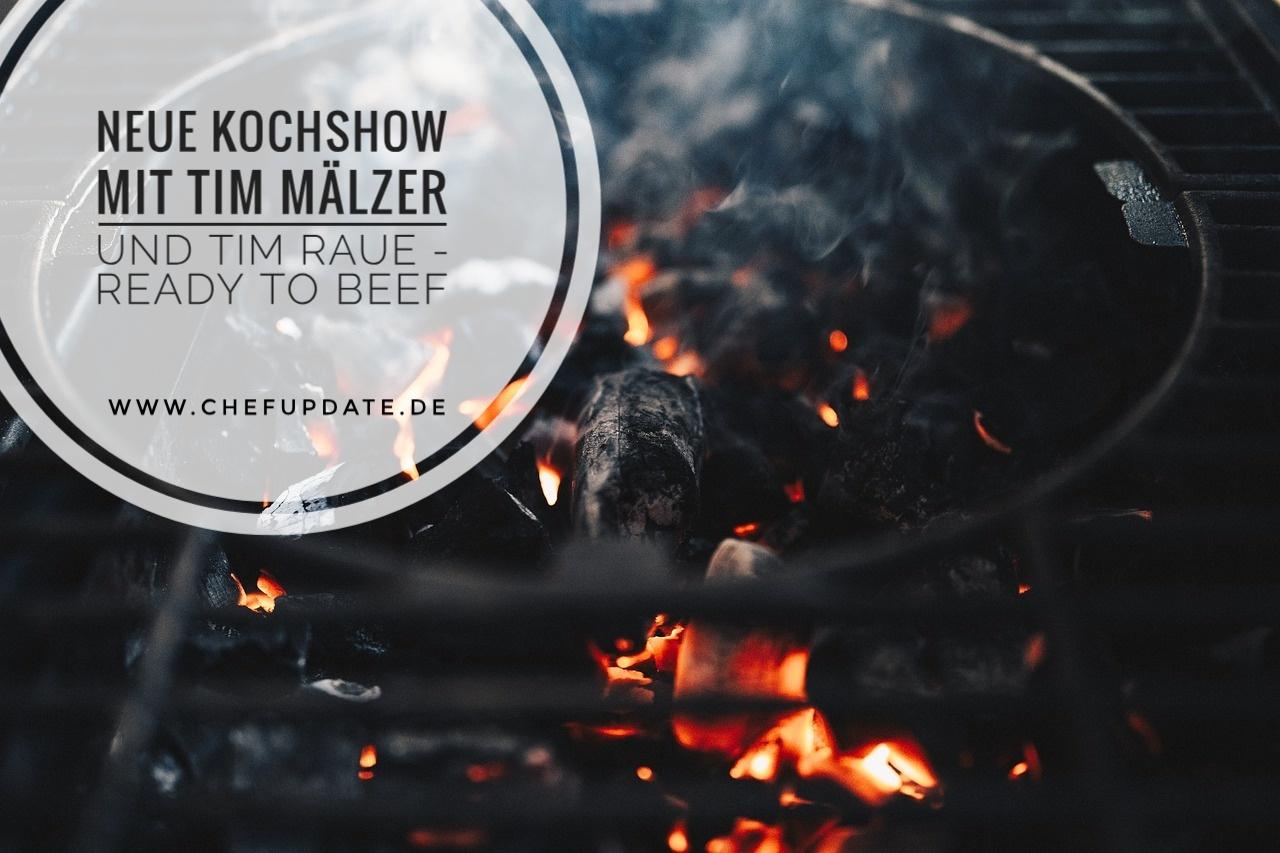 Neue Kochshow mit Tim Mälzer und Tim Raue – Ready to Beef