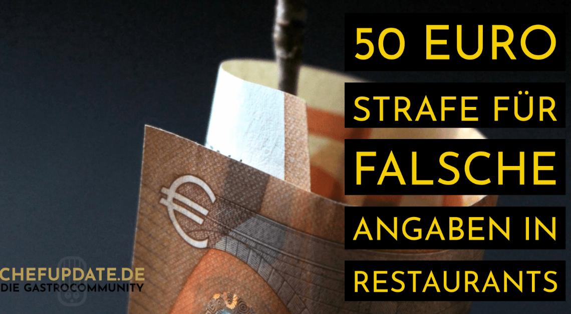 50 Euro Strafe für falsche Angaben in Restaurants